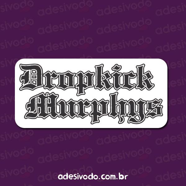 Adesivo Dropkick Murphys