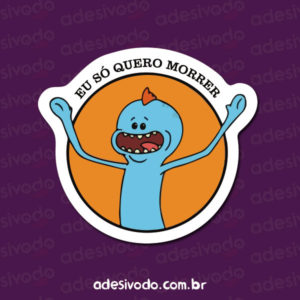 Adesivo do Meeseeks Rick and Morty