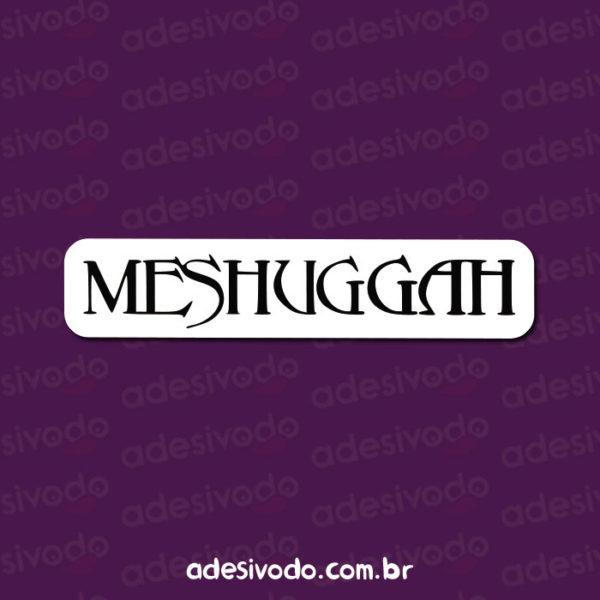 Adesivo do Meshuggah
