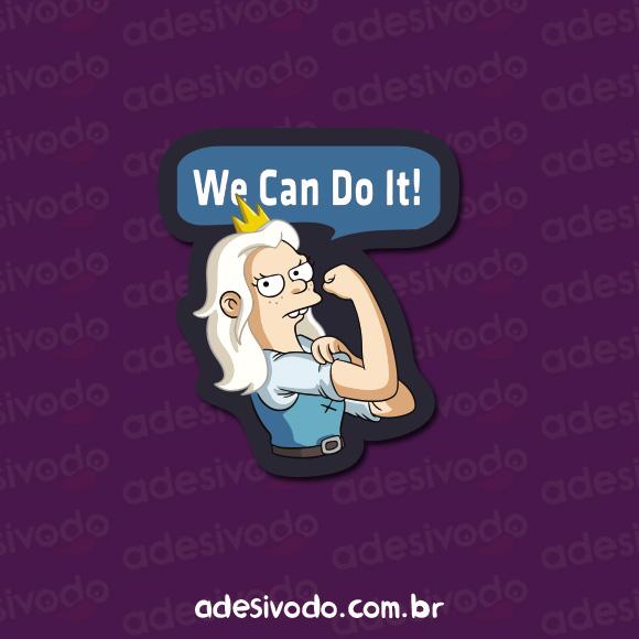 Adesivo Princesa Bean We can do it
